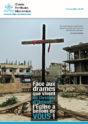 Face aux drames que vivent les Chrétiens d'Orient.